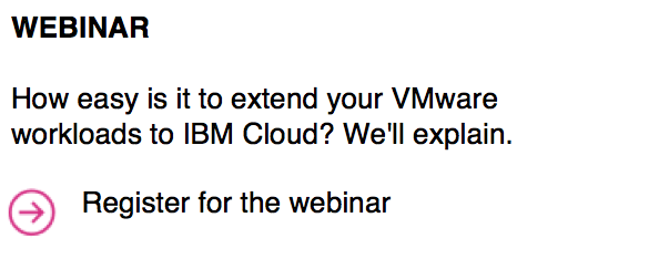 How easy is it to extend your VMware workloads to IBM Cloud? We'll explain.